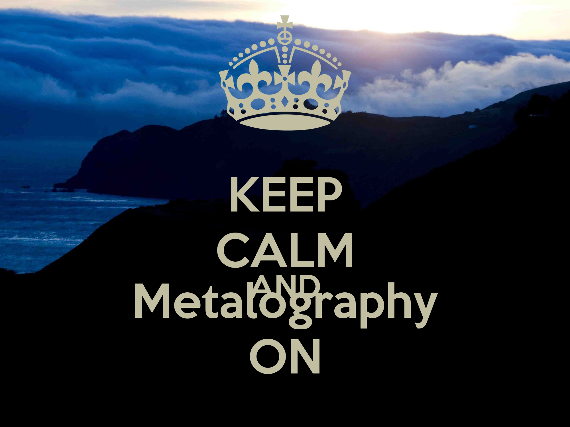 keep-calm-and-metalography-on